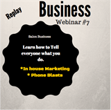 How I get my clients to know about my services/ Phone Blasts-Webinar 7