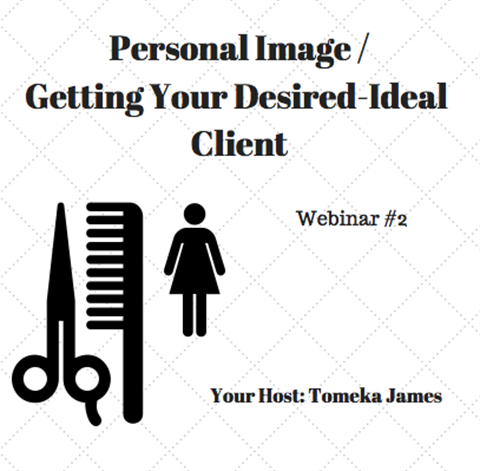 Personal Image/ Getting the Clients You Desire - Pure Beauty Webinar 2